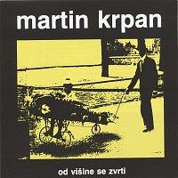Martin Krpan – Od visine se zvrti