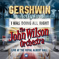 The John Wilson Orchestra – I Was Doing All Right (Live) - Single