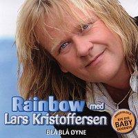 Rainbow, Lars Kristoffersen – Bla bla oyne