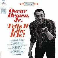 Oscar Brown, JR – Tell It Like It Is!