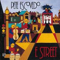 Pete Escovedo – E Street