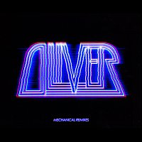 Oliver – Mechanical Remixes