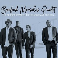Branford Marsalis Quartet – The Secret Between the Shadow and the Soul