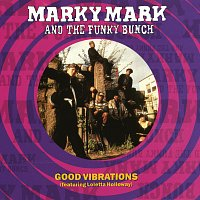 Marky Mark And The Funky Bunch – Good Vibrations