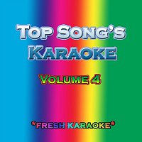 Fresh Karaoke – Top Song's Karaoke - Volume 4