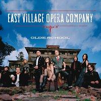 East Village Opera Company – Olde School