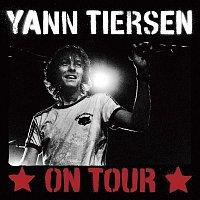Yann Tiersen – On Tour
