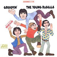 The Rascals – Groovin' (US Release)
