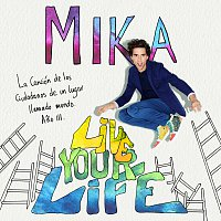 MIKA – Live Your Life
