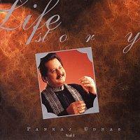 Pankaj Udhas – A Life Story  Vol. 1