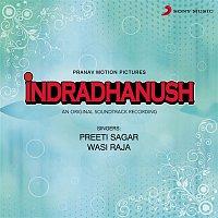 Preeti Sagar – Indradhanush (Original Motion Picture Soundtrack)