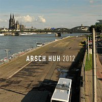 AG Arsch Huh – Arsch Huh 2012