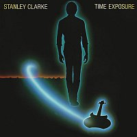 Stanley Clarke – Time Exposure (Expanded Edition)