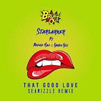 Starlarker, Beenie Man, Raven Reii – That Good Love [Seanizzle Remix]
