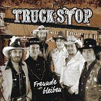 Truck Stop – Freunde bleiben