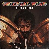 Oriental Wind – Chila-Chila
