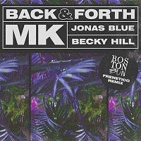 MK, Jonas Blue, Becky Hill – Back & Forth (Boston Bun Disco Frenetico Remix)