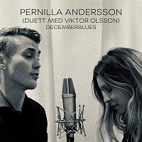 Pernilla Andersson – Decemberblues (feat. Viktor Olsson)