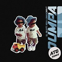 iLL BLU, M24 & Unknown T – Dumpa (ATG Remix)