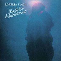 Roberta Flack – Blue Light In The Basement
