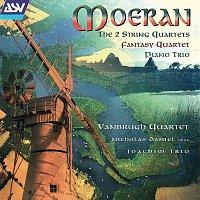 Vanbrugh Quartet, Nicholas Daniel, Joachim Piano Trio – Moeran: The 2 String Quartets; Fantasy-Quartet; Piano Trio