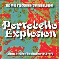 Různí interpreti – Portobello Explosion: The Mod Pop Sound Of Swinging London, 1965-1970