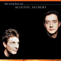 Acoustic Alchemy – The Very Best Of Acoustic Alchemy