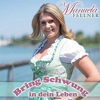 Manuela Fellner – Bring Schwung in dein Leben
