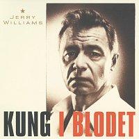 Jerry Williams – Kung i blodet