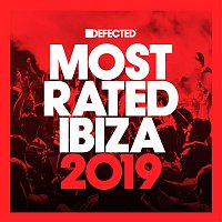 Various Artists.. – Defected Presents Most Rated Ibiza 2019