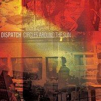Dispatch – Circles Around The Sun