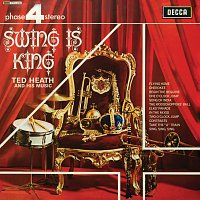 Ted Heath & His Music – Swing Is King [Vol.1]
