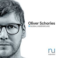 Oliver Schories – Global Underground: Nubreed 10