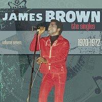 James Brown – The Singles Vol. 7: 1970-1972