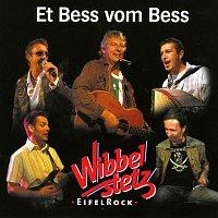 Wibbelstetz – Et Bess vom Bess