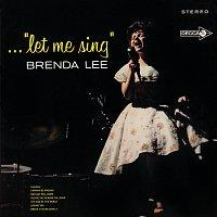 """Brenda Lee – ...""""Let Me Sing"""""""
