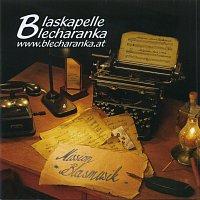 Blaskapelle Blecharanka – Mission Blasmusik