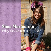 Sima Martausová – Dobrý deň, to som ja