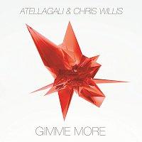 AtellaGali, Chris Willis – Gimme More