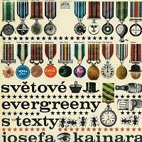 Různí interpreti – Světové evergreeny s texty Josefa Kainara