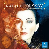 Natalie Dessay – The Miracle of the Voice