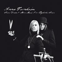 Anna Ternheim – Lovers Dream & More Music For Psychotic Lovers