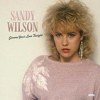 Sandy Wilson – Gimme your love tonight