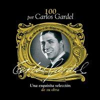 Carlos Gardel – 100 Por Carlos Gardel