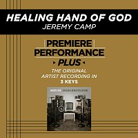 Jeremy Camp – Premiere Performance Plus: Healing Hand Of God