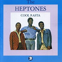 The Heptones – Cool Rasta (Bonus Track Edition)