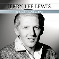Jerry Lee Lewis – Silver Collection