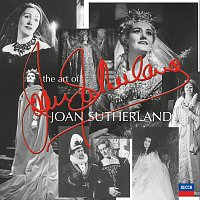 Dame Joan Sutherland – The Art of Joan Sutherland