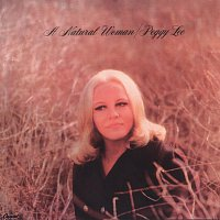 Peggy Lee – A Natural Woman