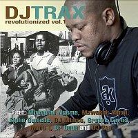 DJ Trax – Revolutionized